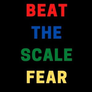 Beat the scale fear